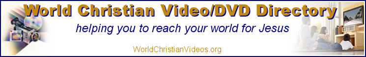 World Christian Video/DVD Directory